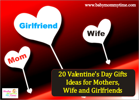 20 Valentine's Day Gifts Ideas for Mothers, Wife and Girlfriends