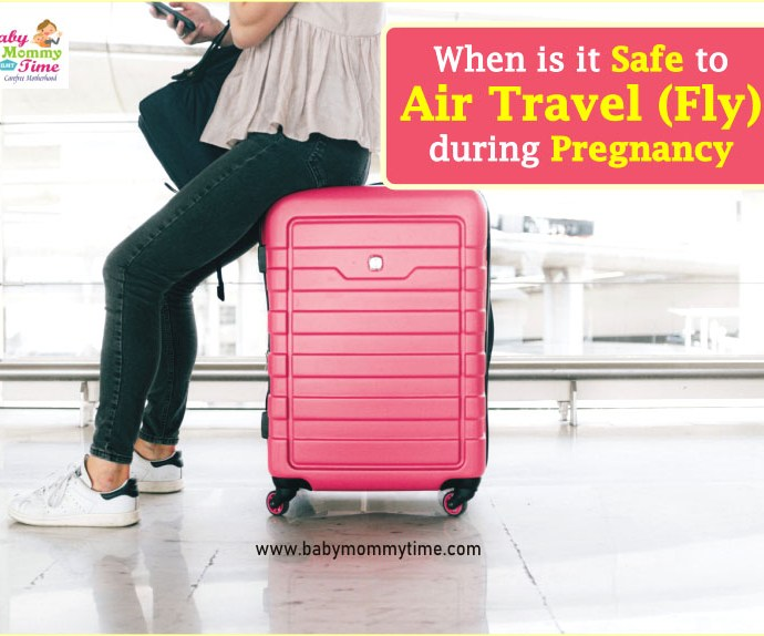 When is it Safe to Air Travel (Fly) during Pregnancy