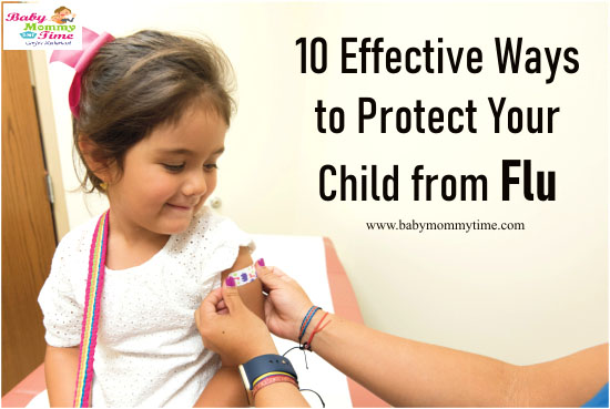 10 Effective Ways to Protect Your Child from Flu (Influenza Virus)