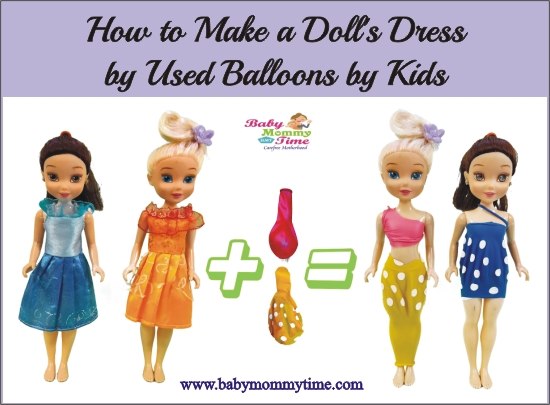 How to Make a Doll's Dress by Used Balloons for Kids