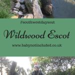 #devondaysout – Wildwood Escot