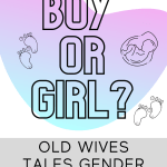 Old Wives Tales – Gender Prediction
