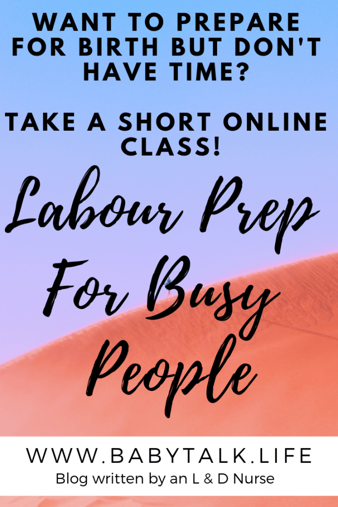 Take a short online class. This is amazing labour prep for busy people