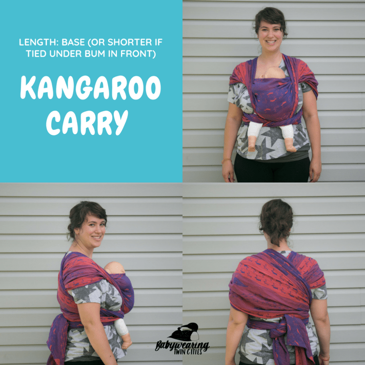 "3 image collage of a smiling white woman with pulled back dark brown hair wearing a demonstration doll on her chest in a purple and orange woven wrap. Images show front, back and side views of the carry. White text over light teal square background: ""Length: Base (or shorter if tied under bum in front). Kangaroo Carry."" Logo at bottom of graphic of a small loon on the back of a larger loon above hand-lettered text Babywearing Twin Cities."