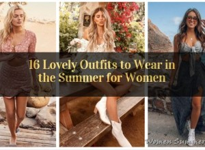 Lovely Outfits to Wear in the Summer for Women_featured