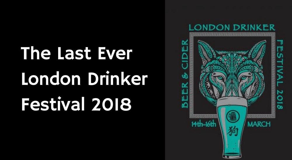 London Drinker Festival 2018