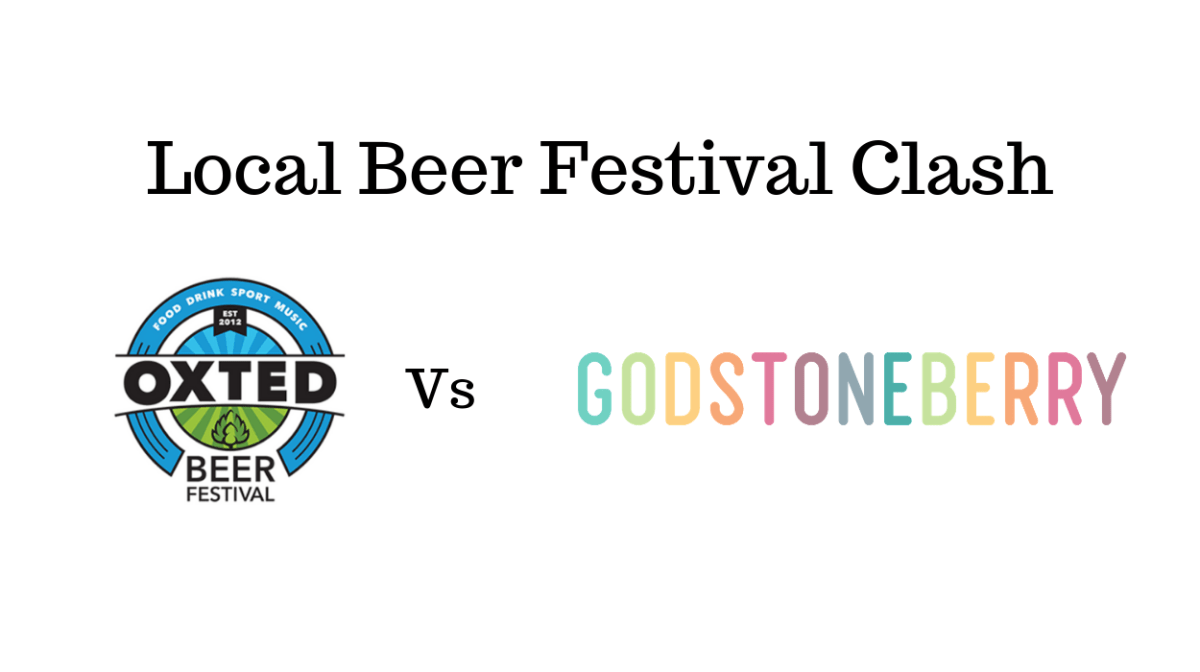 Local Beer Festival Clash: Oxted Vs Godstoneberry?