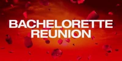 Bachelorette Reunion 2019 (S15E00)