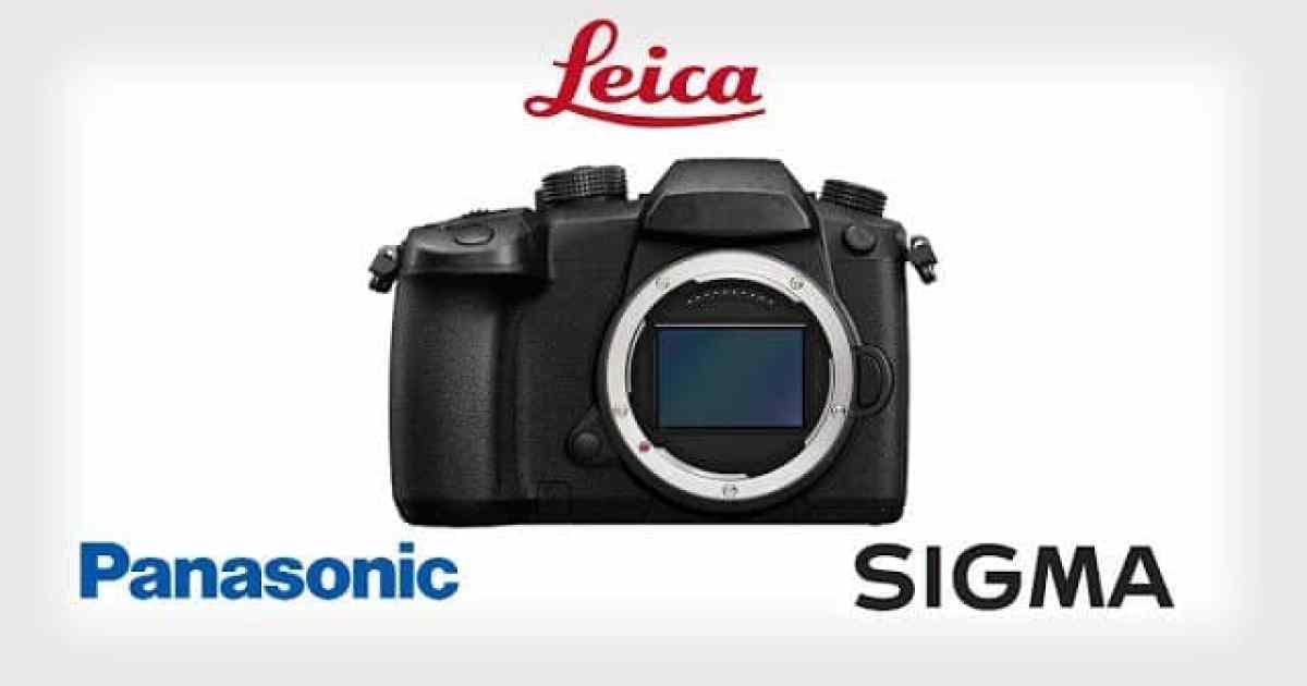 - leicapanasonicsigmafeatttttt 2 - สำนักข่าวลือรายงาน Leica, Panasonic, Sigma จับมือกันพัฒนากล้อง Full Frame Mirrorless