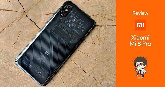 - รีวิว Xiaomi Mi 8 Pro: สเปกจัดเต็มพร้อมสแกนนิ้วบนหน้าจอ ใช้งานแบบหล่อ ๆ ด้วยดีไซน์ฝาหลังใสในราคา 19,990 บาท