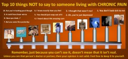 Top 10 things not to say to someone with chronic pain