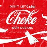 Не позволявай Coca-cola да задръства океаните