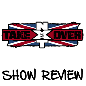 NXT TakeOver: London – Back To Basics, Back In Love