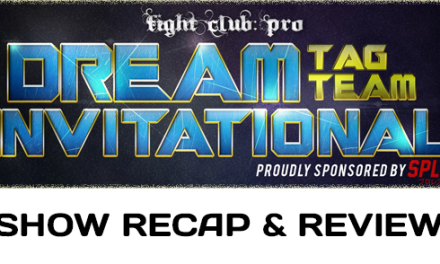 Fight Club: Pro – Dream Tag Team Invitational 2017 – Night Two (April 15, 2017)