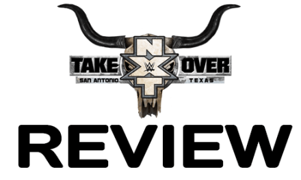 NXT TakeOver: San Antonio Review