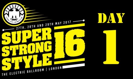PROGRESS Chapter 49: Super Strong Style 16 (2017) Day 1 (May 27, 2017)