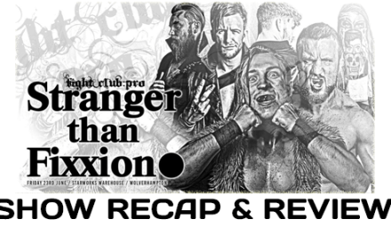Fight Club: Pro – Stranger Than Fixxion (June 23, 2017)