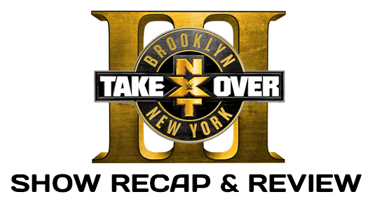 NXT Takeover: Brooklyn 3 (August 19, 2017)
