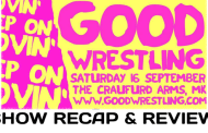 GOOD Wrestling - 5: Keep On Movin' (September 16, 2017)