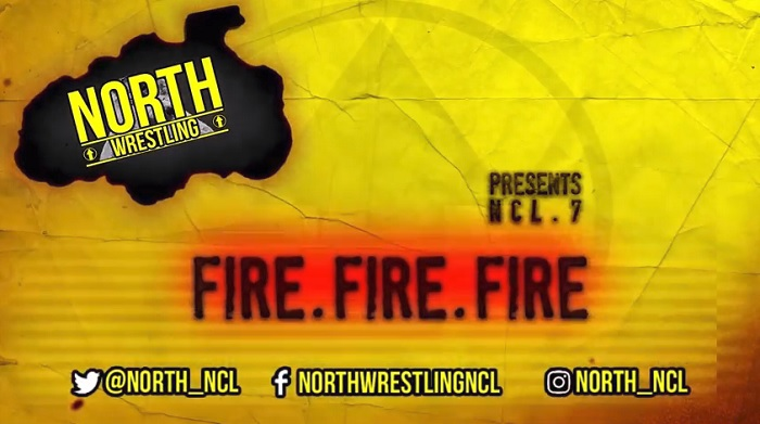 NORTH Wrestling – NCL.7: Fire. Fire. Fire (November 4, 2017)