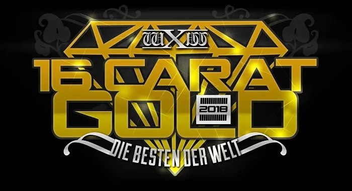 wXw 16 Carat Gold 2018 – Night One – Live Report (March 9, 2018)