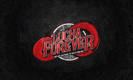 Lucha Forever – The Dawning of Forever (April 17, 2017)