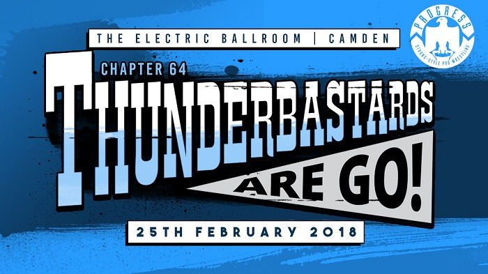 PROGRESS Chapter 64: Thunderbastards Are Go! (February 25, 2018)