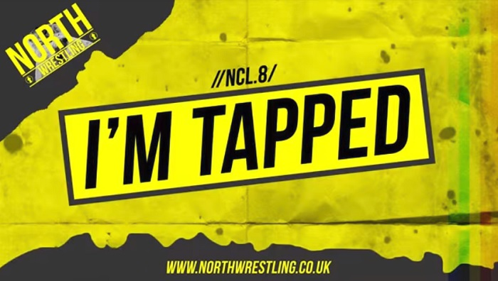NORTH Wrestling NCL.8: I'm Tapped (January 20, 2018)
