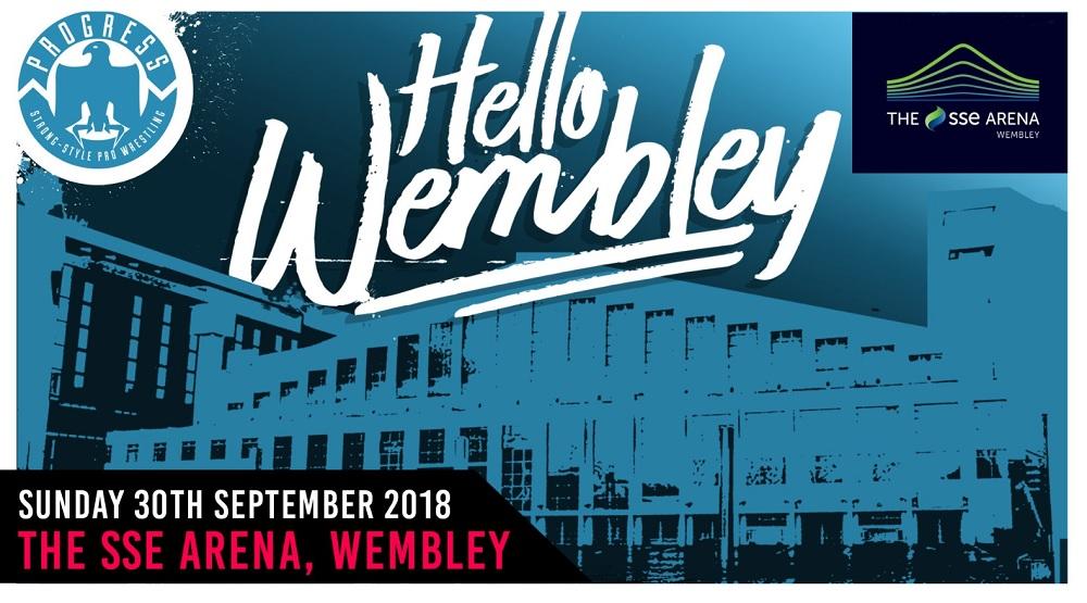PROGRESS Chapter 76: Hello Wembley (September 30, 2018)