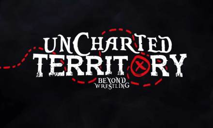 Beyond Wrestling Uncharted Territory Episode 10 (June 05, 2019)