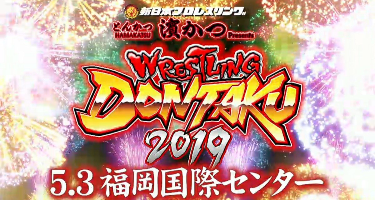 NJPW Wrestling Dontaku 2019 – Night One (May 03, 2019)