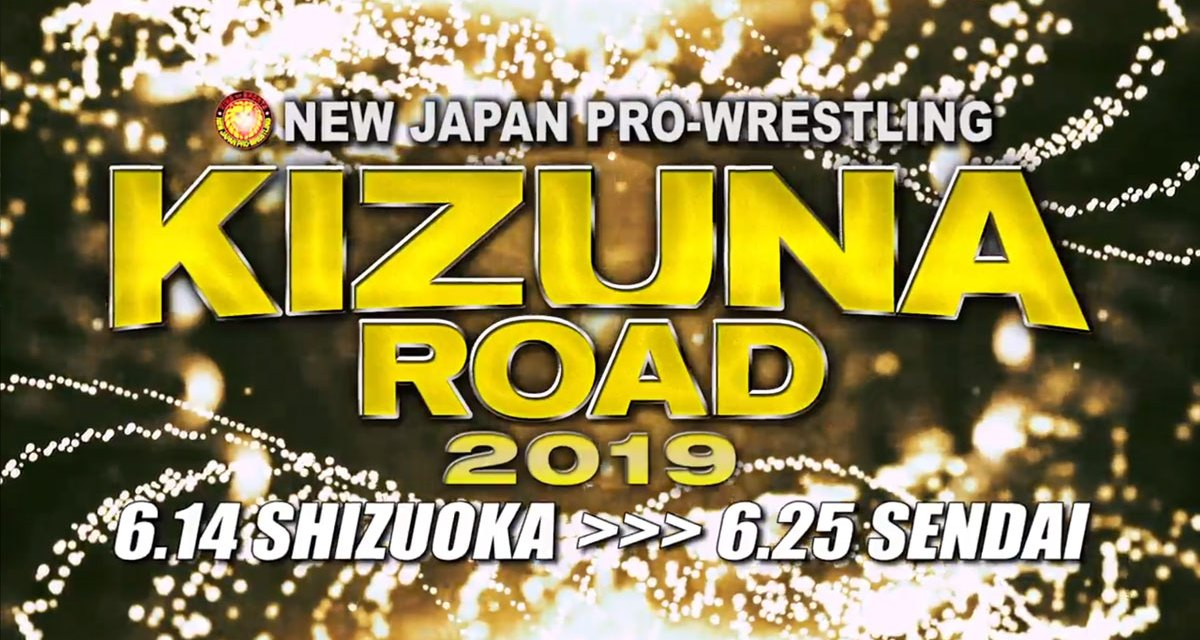 NJPW Kizuna Road 2019 – Night Ten (June 25, 2019)