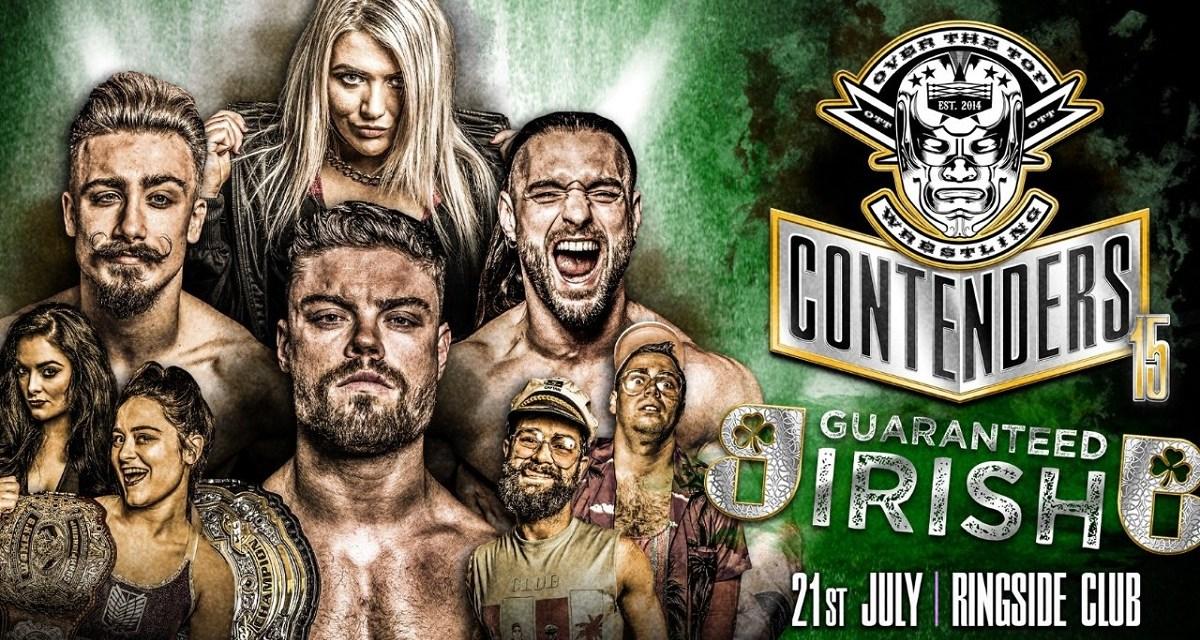 OTT Contenders 15 – Guaranteed Irish (July 21, 2019)