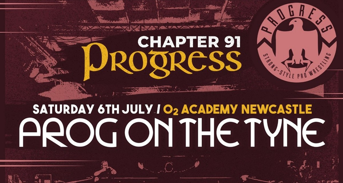 PROGRESS Chapter 91: Prog On The Tyne (July 06, 2019)