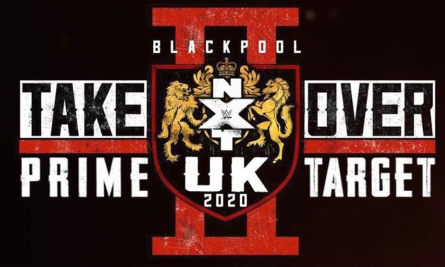 Prime Target: NXT UK Takeover: Blackpool 2