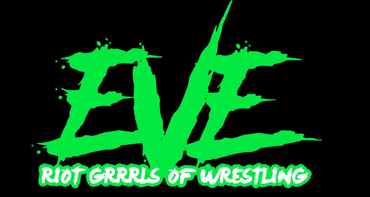 Pro Wrestling EVE Women Behaving Badly (March 07, 2020)