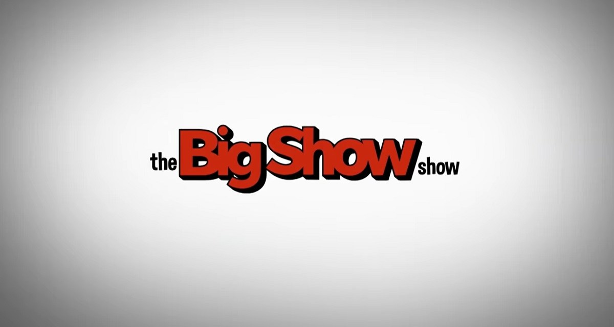 The Big Show Show S01 E01