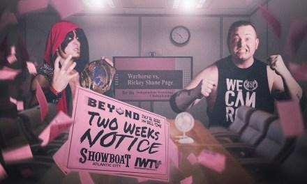 Beyond Wrestling Two Weeks Notice (July 26, 2020)