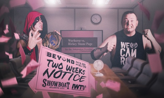 Beyond Wrestling Two Weeks Notice (July 26, 2020)