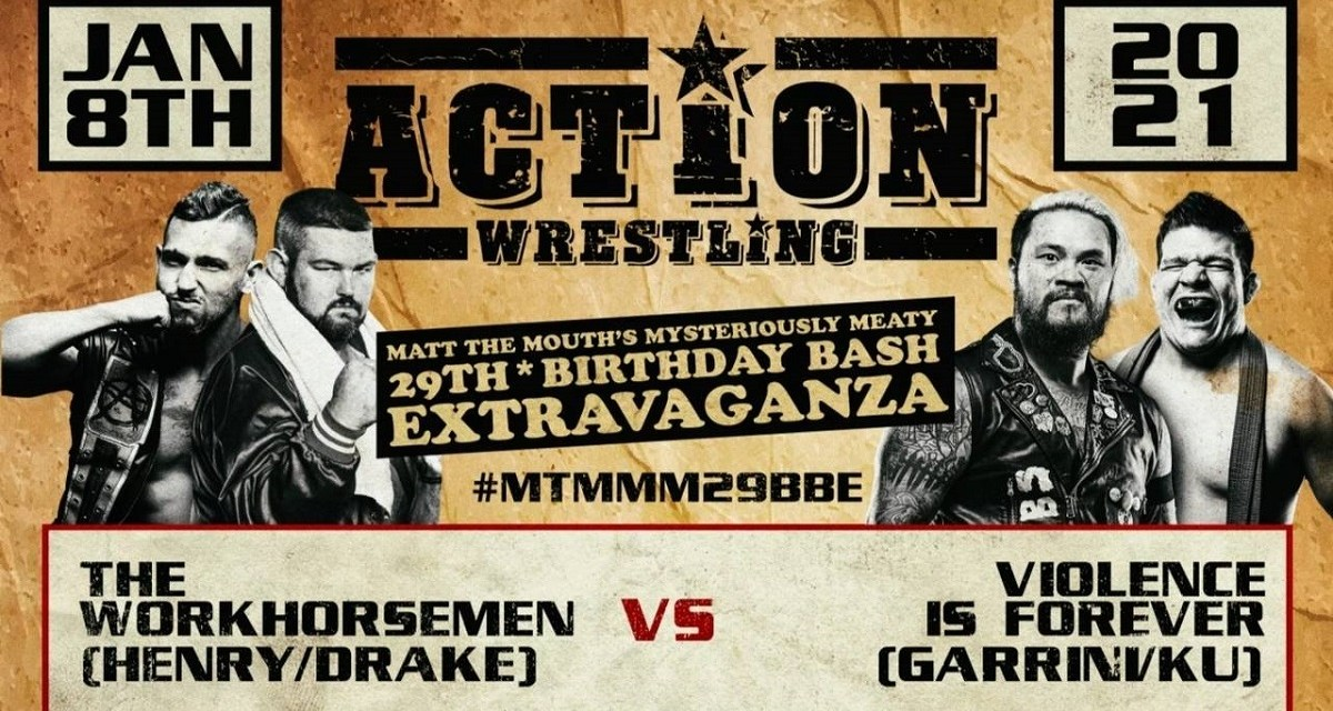 Match Review: Violence Is Forever (Dominic Garrini & Kevin Ku) vs. WorkHorsemen (Anthony Henry & JD Drake) (ACTION Wrestling Matt The Mouth's Mysteriously Meaty 29th Birthday Bash Extravaganza, January 08, 2021)