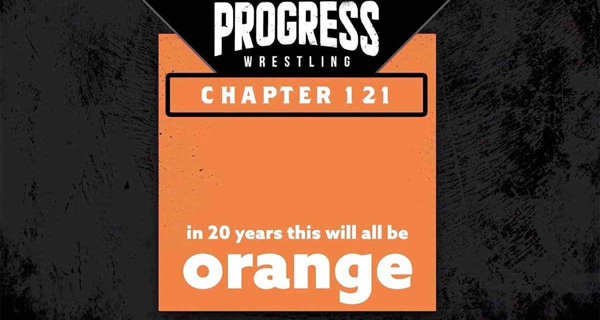 PROGRESS Chapter 121: In 20 Years This Will All Be Orange (September 11, 2021)