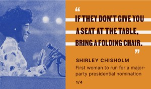 Shirley Chisolm Quote