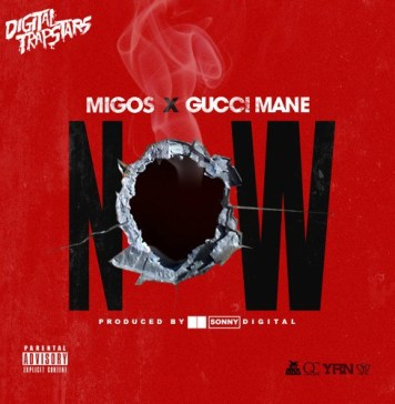 [NEW SONG] Migos ft Gucci Mane - Now Download & Stream ,migos ft gucci mane now itunes download , migos ft gucci mane now song soundcloud download