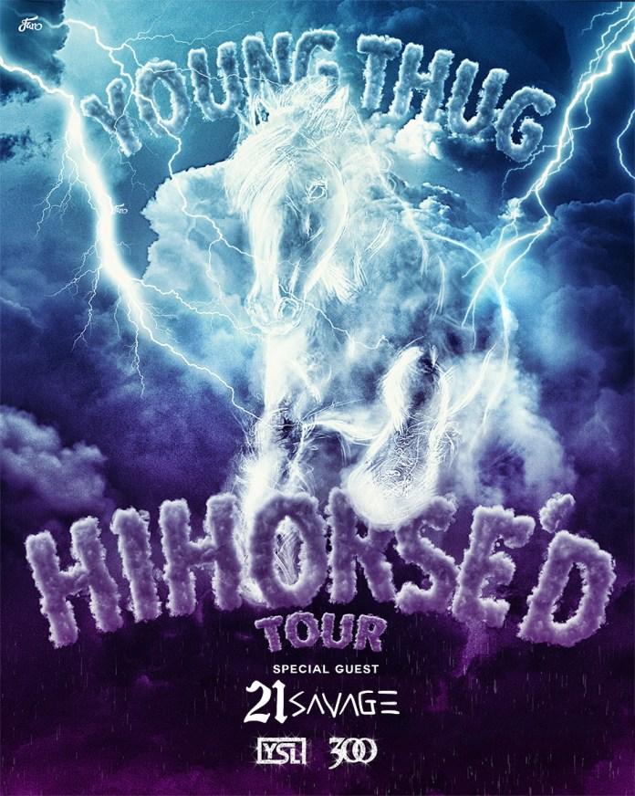 Young Thug Hihorsed Tour , young thug and 21 savage hihorsed tour