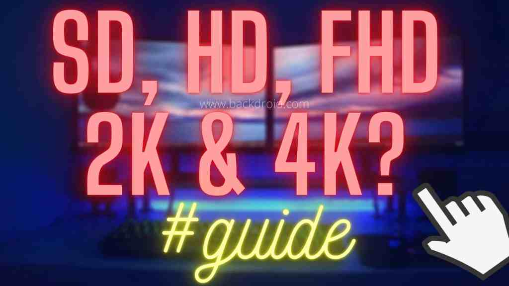 what is sd, hd, fhd, 2k, 4k