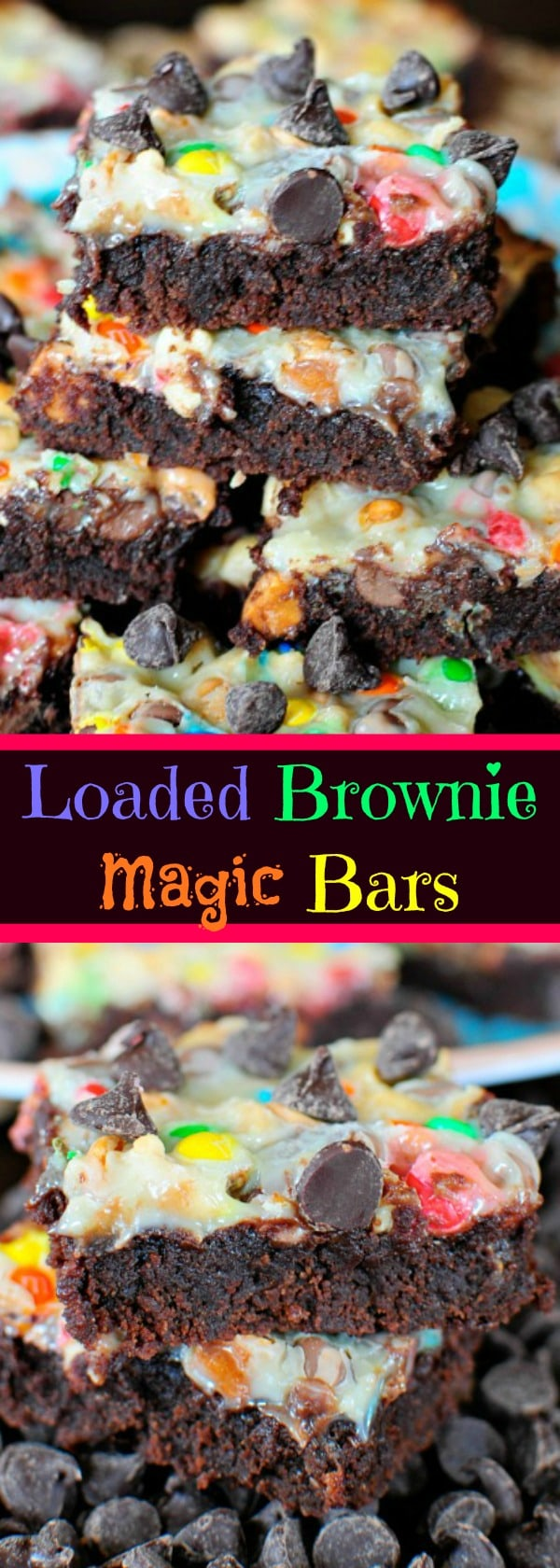 Candy Loaded Brownie Magic Bars!