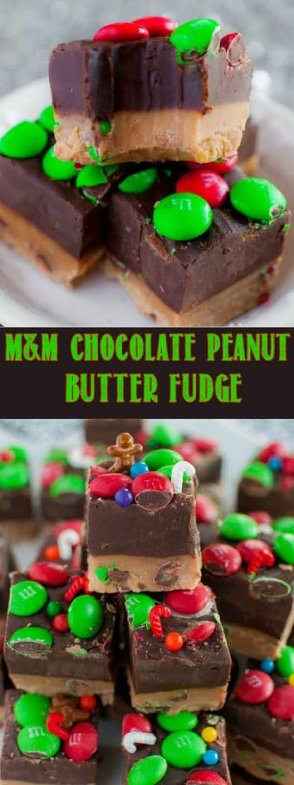 No Fail M&M Chocolate Peanut Butter Fudge comes together in minutes. It's a smooth, rich, double decker delight, perfect for Christmas parties and gifts! #christmas #candy #fudge