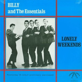 Billy and the Essentials Lonely weekends