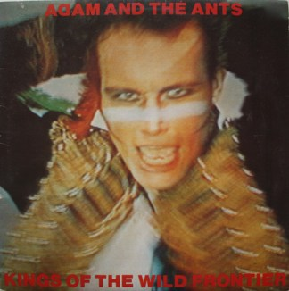 Adam & The Ants Kings of the wild frontier
