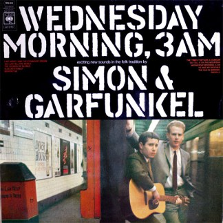 Simon & Garfunkel Wednesday morning, 3 am